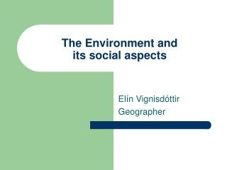 Sociological Aspects of Land use  Decisions