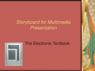 Storyboard for Multimedia Presentation