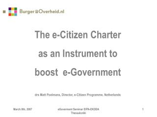 The e-Citizen Charter  as an Instrument to  boost  e-Government