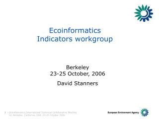 Ecoinformatics Indicators workgroup