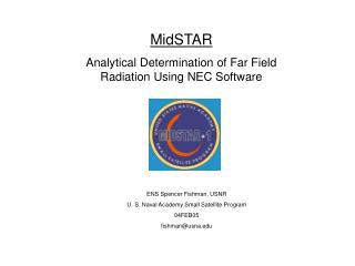 MidSTAR Analytical Determination of Far Field Radiation Using NEC Software