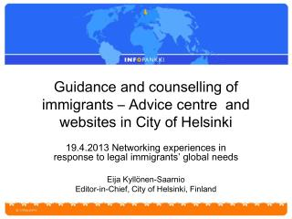 Guidance and counselling of immigrants – Advice centre  and websites in City of Helsinki