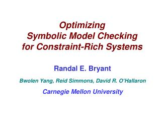 Optimizing  Symbolic Model Checking for Constraint-Rich Systems