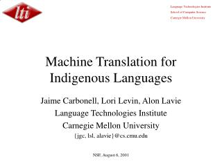 Machine Translation for Indigenous Languages
