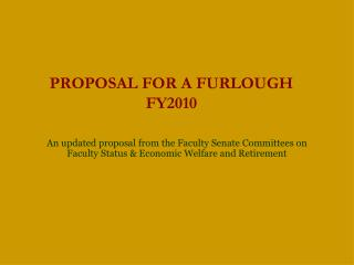PROPOSAL FOR A FURLOUGH FY2010