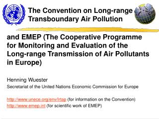 The Convention on Long-range Transboundary Air Pollution