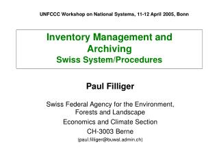 Inventory Management and  Archiving  Swiss System/Procedures