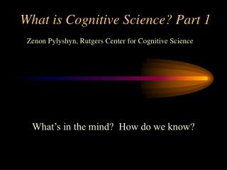 What is Cognitive Science? Part 1