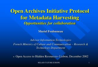 Open Archives Initiative Protocol for Metadata Harvesting Opportunities  for collaboration