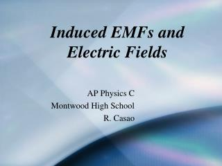 Induced EMFs and Electric Fields