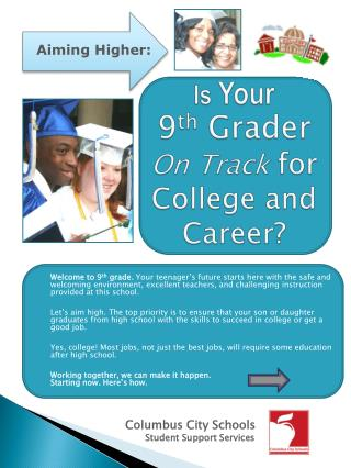 Is  Your  9 th  Grader On Track  for College and               Career?