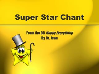 Super Star Chant