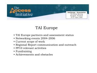 TAI Europe  TAI Europe partners and assessment status  Networking events 2004-2006