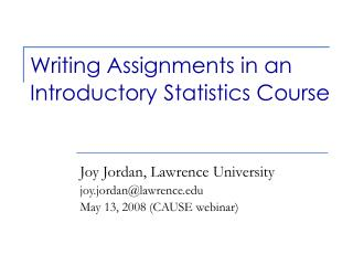 Writing Assignments in an Introductory Statistics Course
