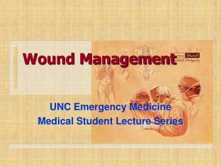 Wound Management