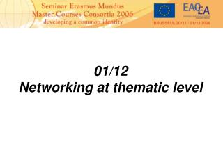 01/12 Networking at thematic level