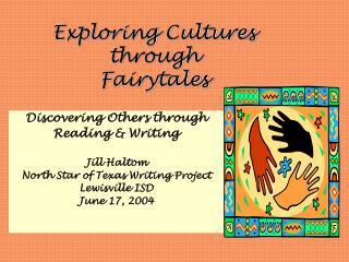 Exploring Cultures through Fairytales