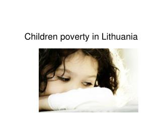 Children poverty in Lithuania