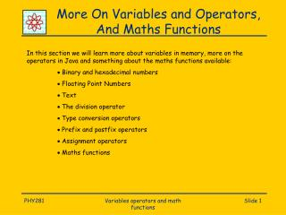 More On Variables and Operators, And Maths Functions