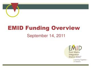 EMID Funding Overview