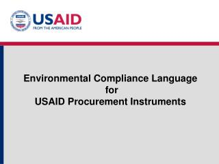 Environmental Compliance Language for USAID Procurement Instruments