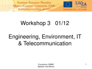 Workshop 3   01/12 Engineering, Environment, IT & Telecommunication