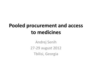 Pooled procurement and access to medicines
