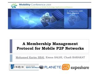 A Membership Management Protocol for Mobile P2P Networks