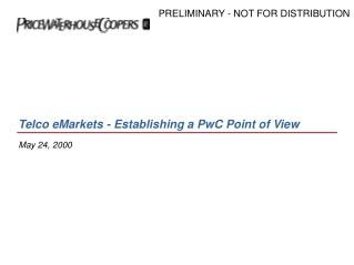 Telco eMarkets - Establishing a PwC Point of View