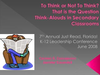To Think or Not To Think?  That is the Question  Think-Alouds in Secondary Classrooms