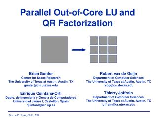 Parallel Out-of-Core LU and QR Factorization