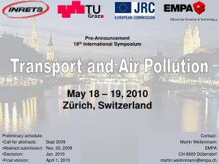 Pre-Announcement 18 th  International Symposium May 18 – 19, 2010 Zürich, Switzerland