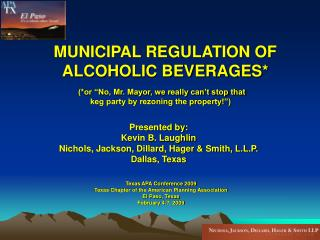 MUNICIPAL REGULATION OF ALCOHOLIC BEVERAGES*