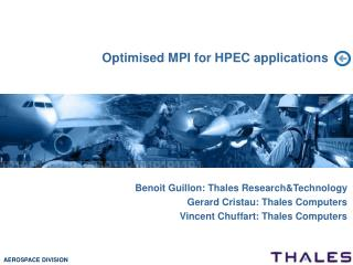 Optimised MPI for HPEC applications