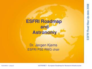 Dr. Jørgen Kjems ESFRI PSE RWG chair