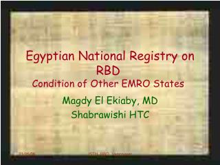Egyptian National Registry on RBD Condition of Other EMRO States