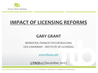 IMPACT OF LICENSING REFORMS
