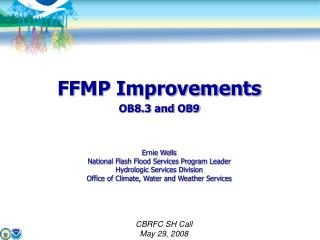 FFMP Improvements OB8.3 and OB9