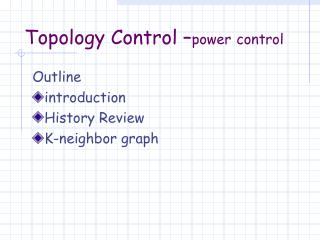 Topology Control – power control