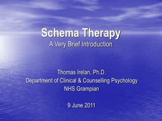Schema Therapy A Very Brief Introduction