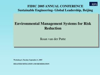 FIDIC 2005 ANNUAL CONFERENCE Sustainable Engineering- Global Leadership, Beijing