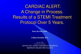 CARDIAC ALERT: A Change in Process. Results of a STEMI Treatment Protocol Over 5 Years.
