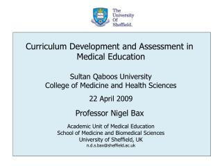 Curriculum Development and Assessment in  Medical Education Sultan Qaboos University