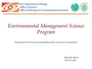 U.S. Department of Energy Office of Science Office of Biological & Environmental Research