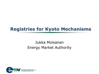 Registries for Kyoto Mechanisms