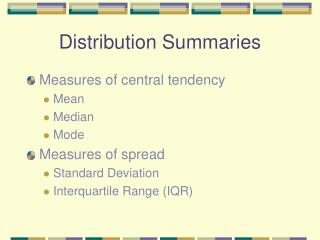 Distribution Summaries