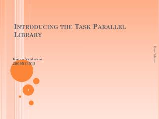 Introducing the Task Parallel Library