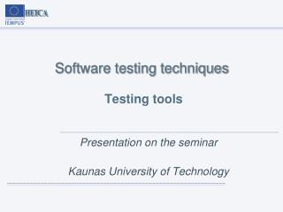 Software testing techniques Testing tools
