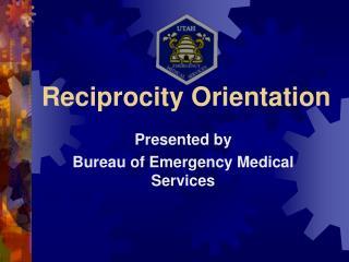 Reciprocity Orientation