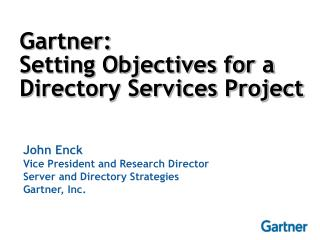 Gartner:  Setting Objectives for a Directory Services Project